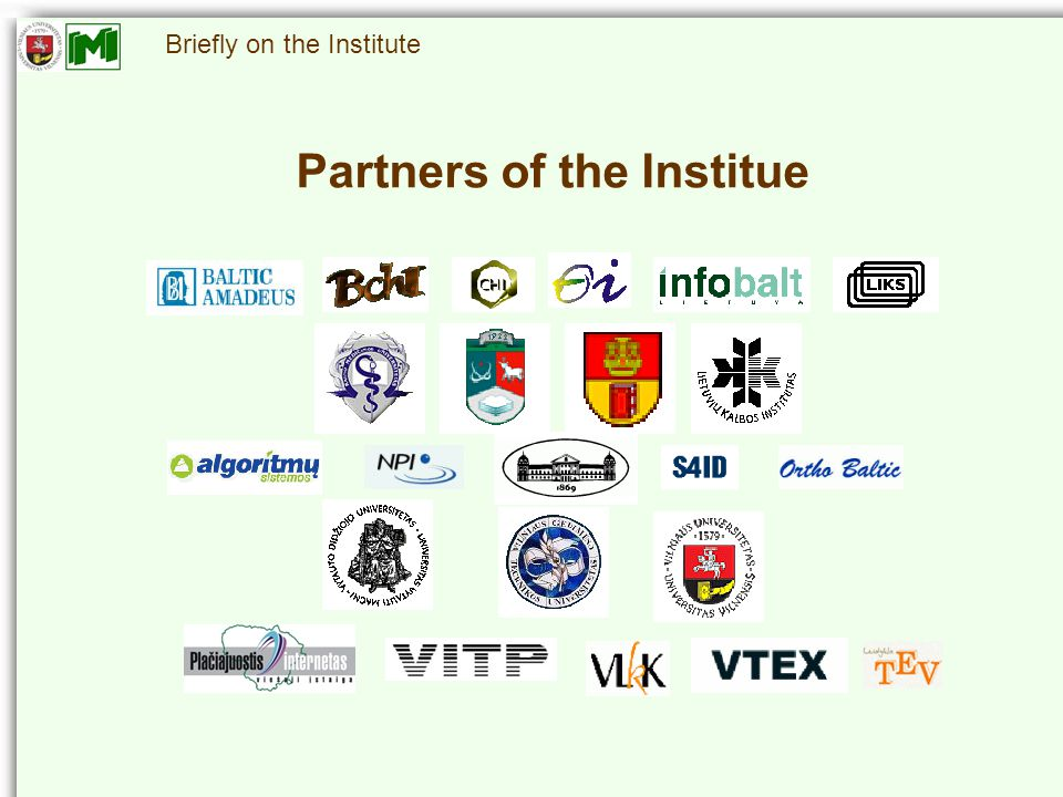 Briefly on the Institute Partners of the Institue