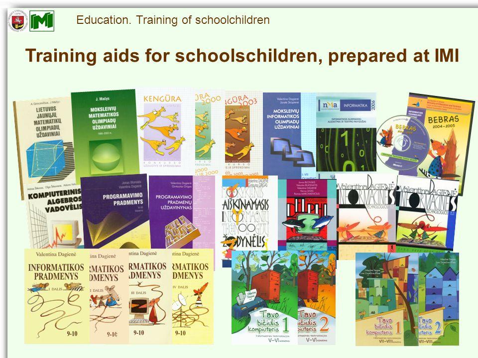 Education. Training of schoolchildren Training aids for schoolschildren, prepared at IMI
