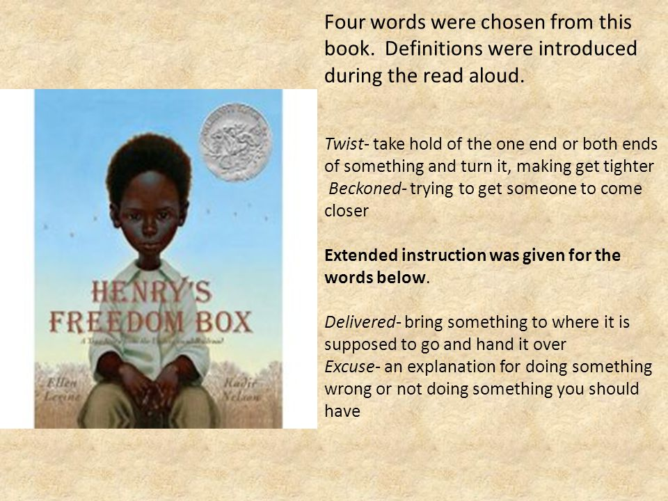 Four words were chosen from this book. Definitions were introduced during the read aloud.
