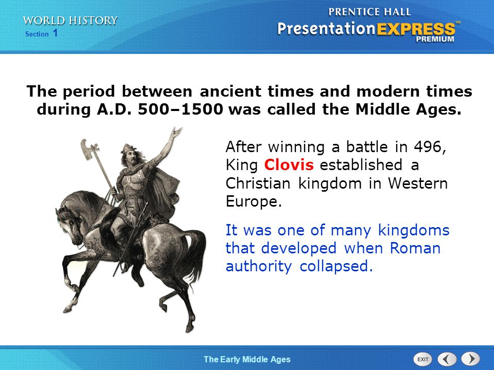 Section 1 The Early Middle Ages Europe declined during the early Middle Ages, for several reasons.