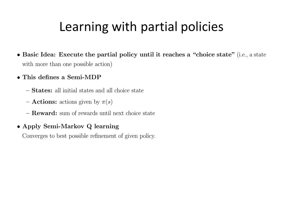 Learning with partial policies