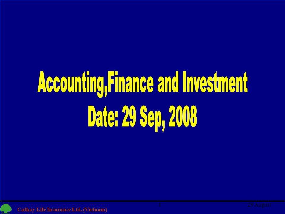 1 Cathay Life Insurance Ltd. (Vietnam) 29 August1