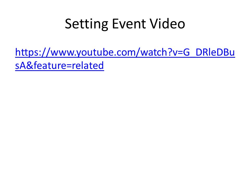 Setting Event Video https://www.youtube.com/watch?v=G_DRleDBu sA&feature=related