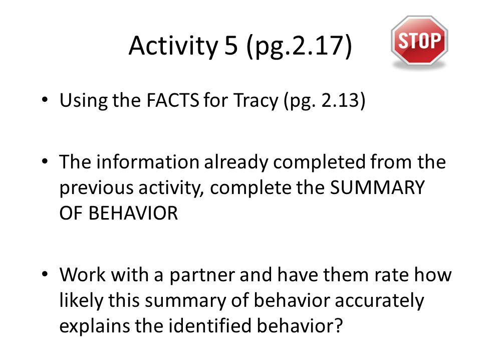 Activity 5 (pg.2.17) Using the FACTS for Tracy (pg.