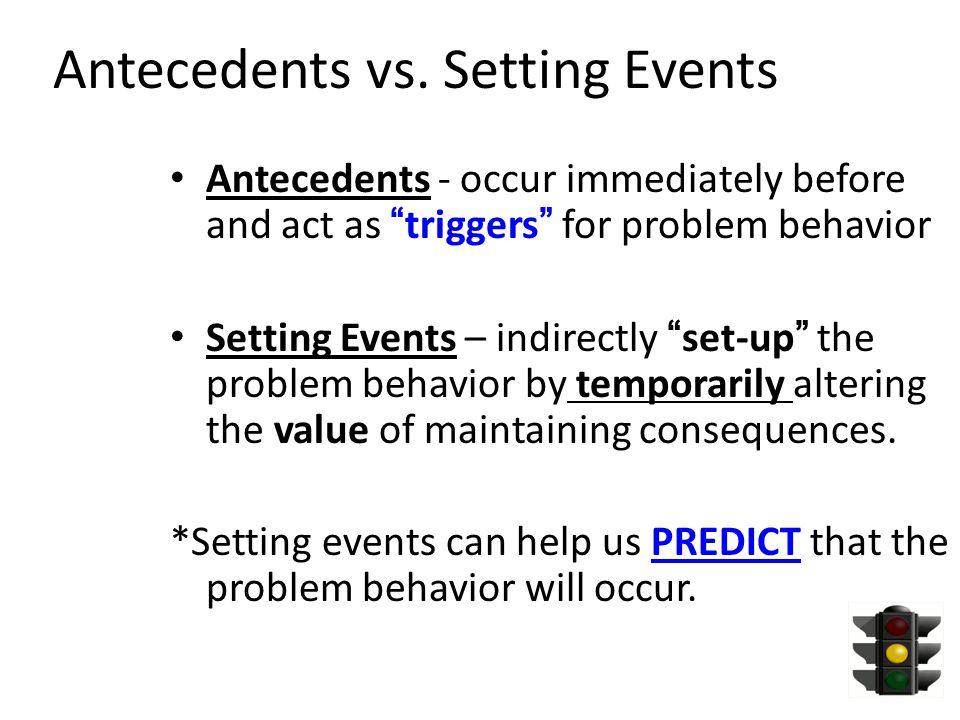 Antecedents vs.