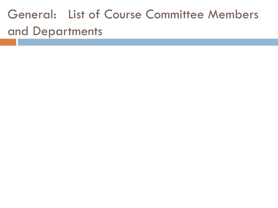 General: List of Course Committee Members and Departments