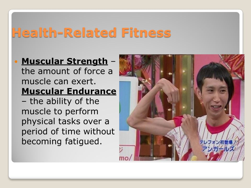 Health-Related Fitness Flexibility - the ability to move a body part through a full range of motion.