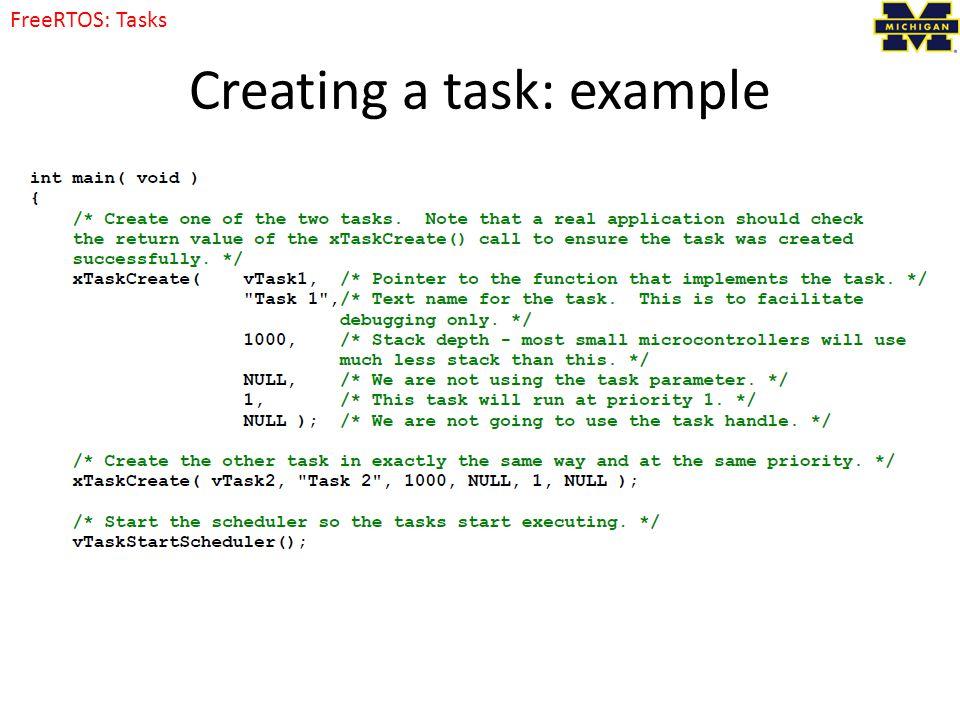 Creating a task: example FreeRTOS: Tasks