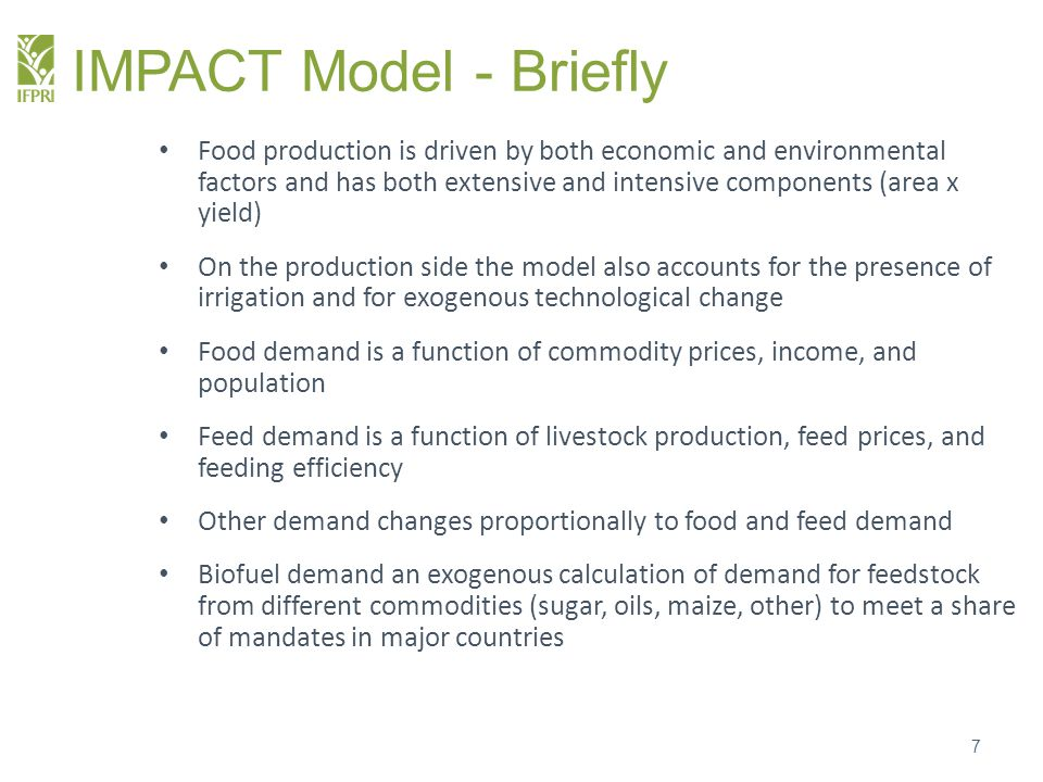 IMPACT Spatial Resolution 8 159 Countries 154 Water Basins 320 Food Production Units