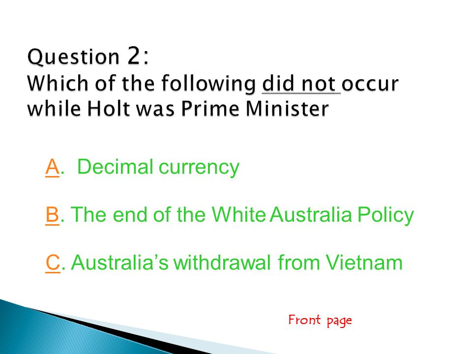 Front page AA. Decimal currency BB. The end of the White Australia Policy CC.