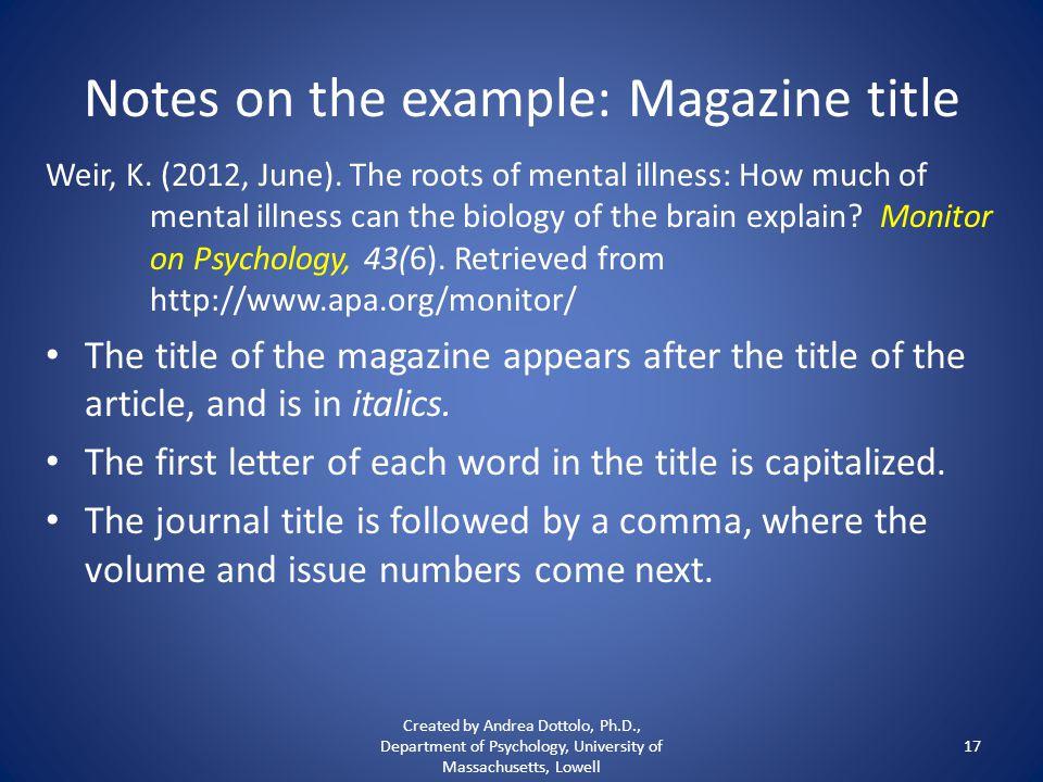 Notes on the example: Magazine title Weir, K. (2012, June).