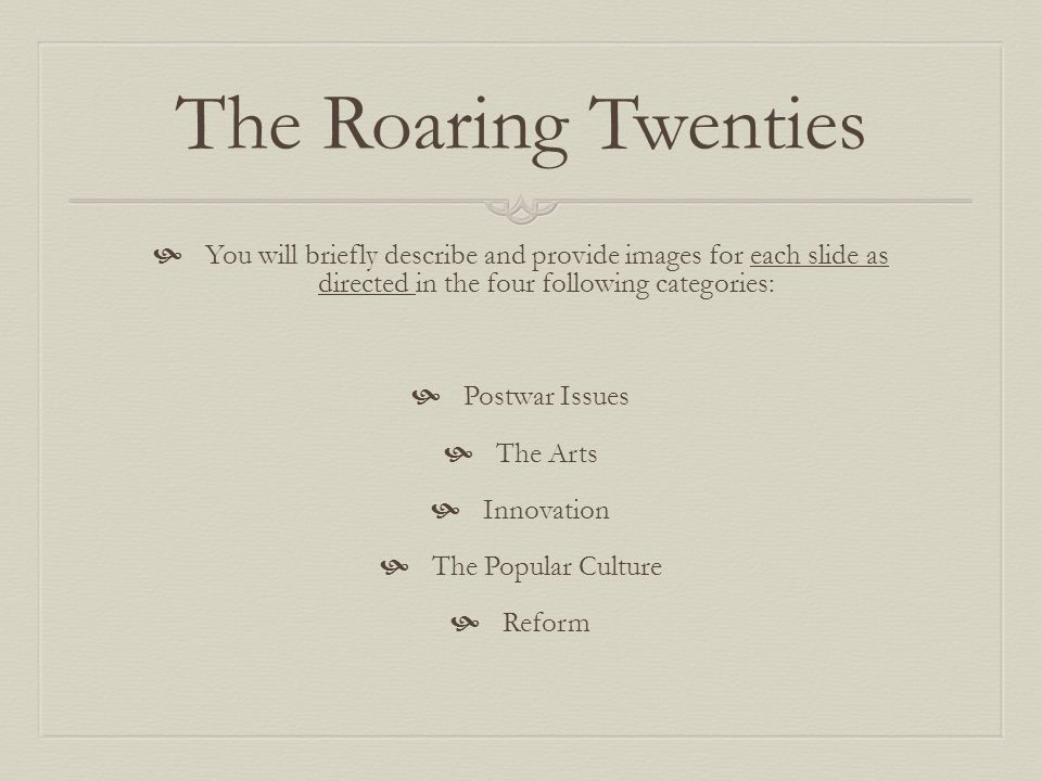 The Roaring Twenties  You will work individually in the Library.
