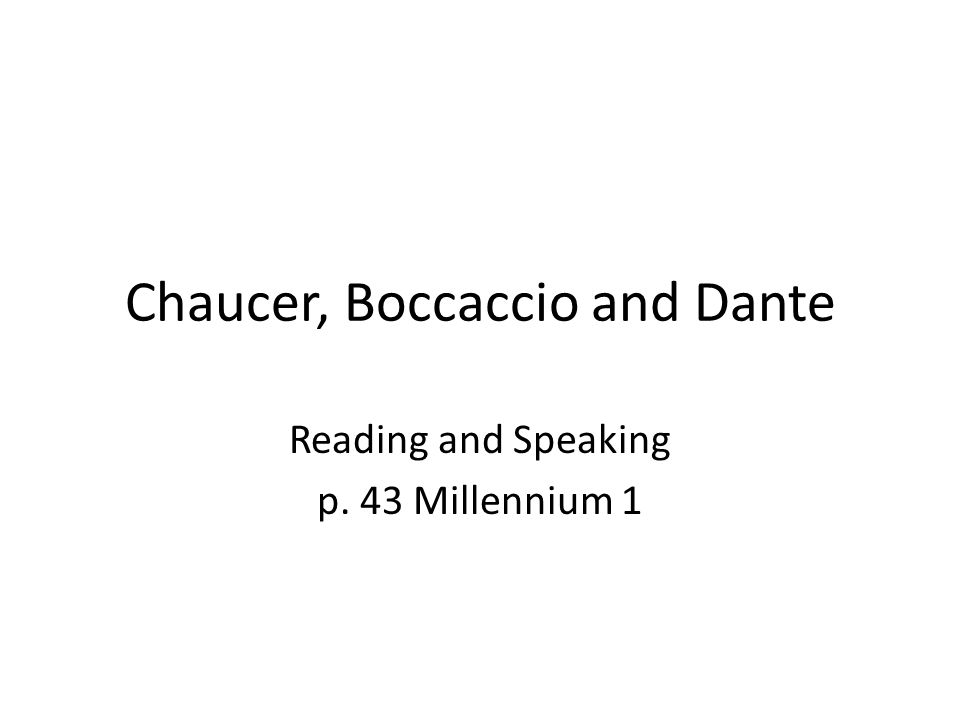 Italian literary tradition and its influence on Chaucer's literary production 2 literary works might have influenced Chaucer's The Canterbury Tales : – Giovanni Boccaccio's Decameron (1348-1353) – Ser Giovanni Sercambi Il Novelliere .