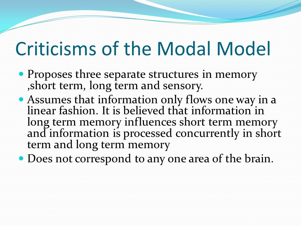 Modal Model Sensory memory Short term Memory Short term Memory Long Term Memory Declarative Knowledge Procedural Knowledge Conditional Knowledge Long