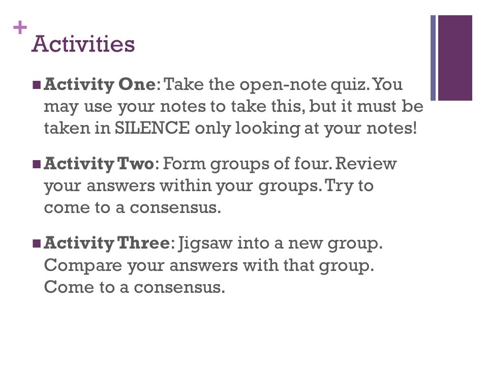 + Activities Activity One: Take the open-note quiz.