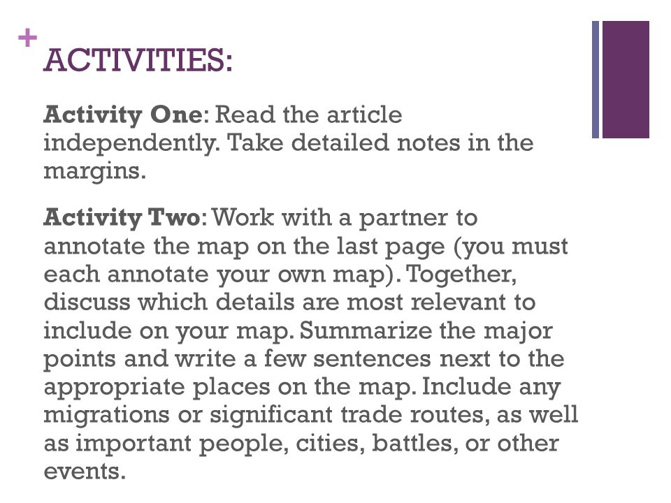 + ACTIVITIES: Activity One: Read the article independently.