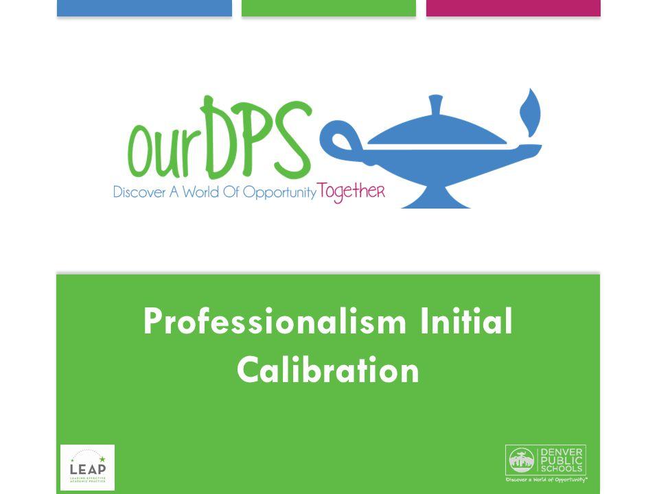 Professionalism Initial Calibration