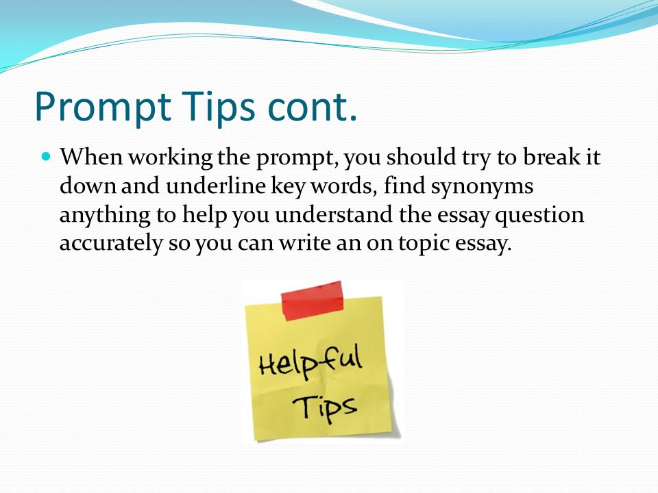 Prompt Tips cont.