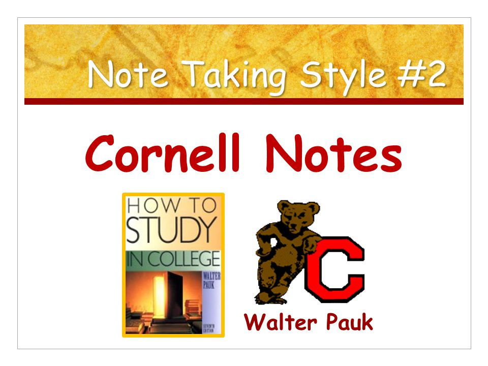 An endorsement. Graduation made possible by Cornell notes.