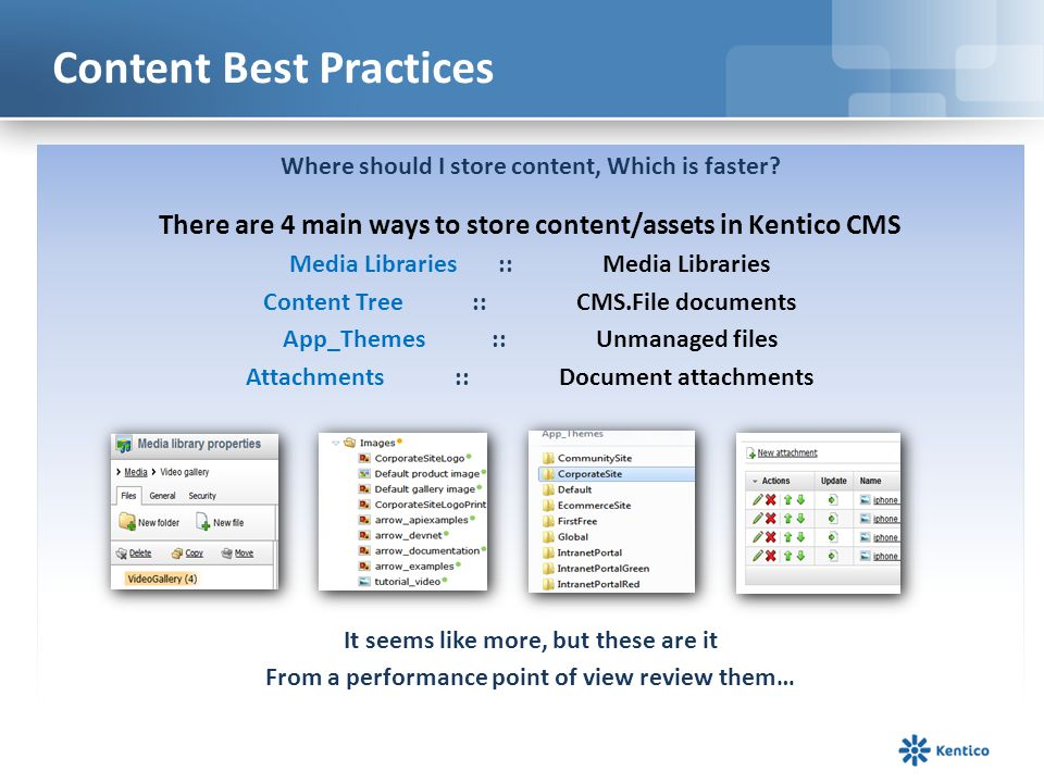 Content Best Practices Media Libraries App_Themes Content Tree Attachments What are some of the best practices to use these.