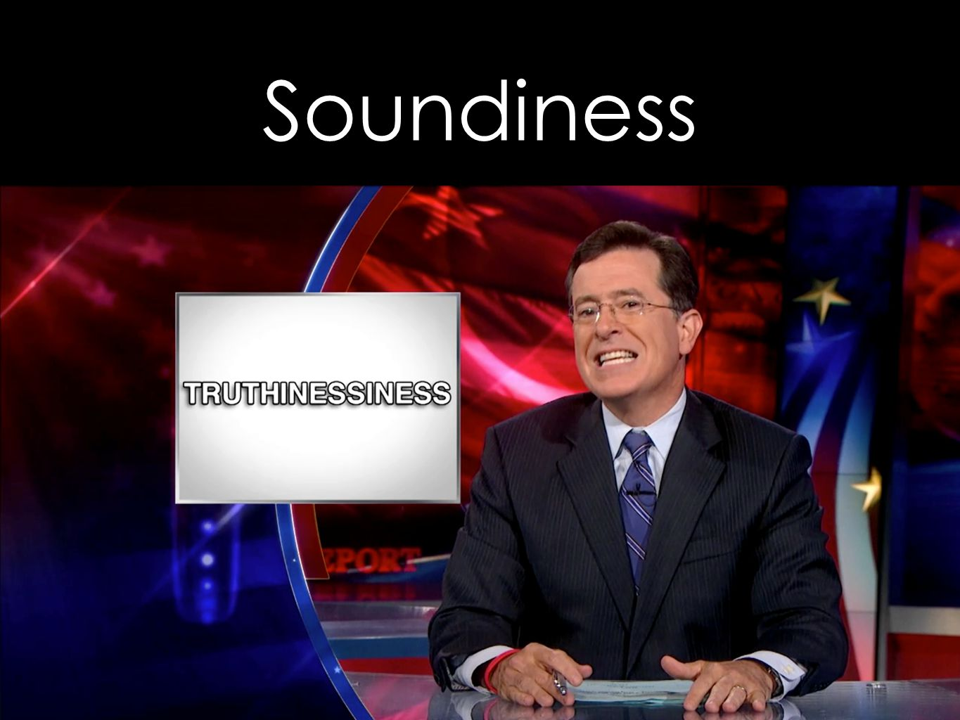 Soundiness Sound modulo inevitable unsoundness best-effort soundness sound except for the things we all know about