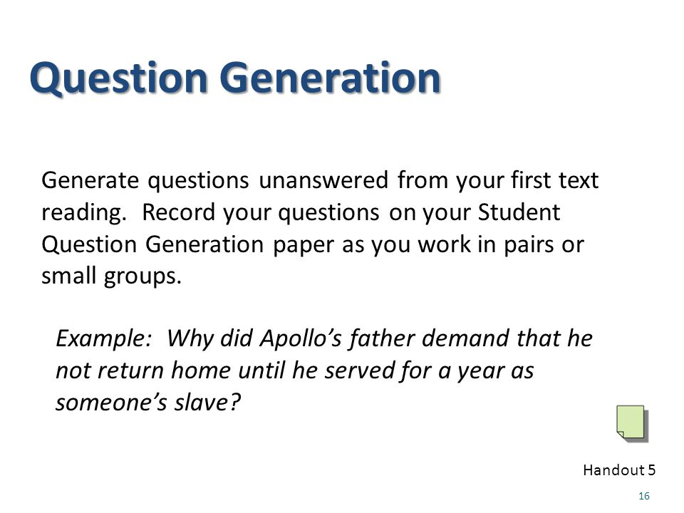 Question Generation Example: Why did Apollo's father demand that he not return home until he served for a year as someone's slave.