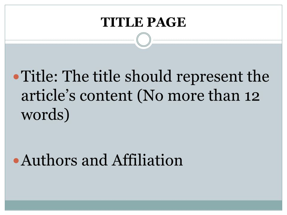 TITLE PAGE Title: The title should represent the article's content (No more than 12 words) Authors and Affiliation