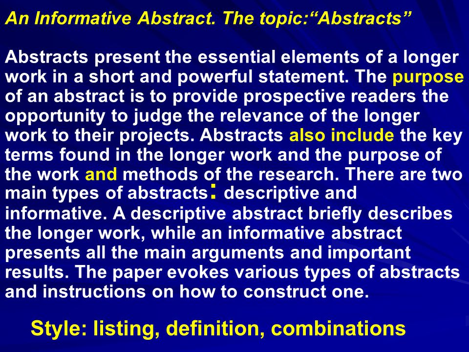 An Informative Abstract.