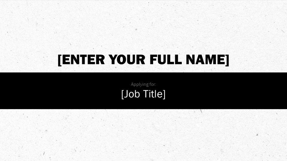 [ENTER YOUR FULL NAME] Applying for: [Job Title]