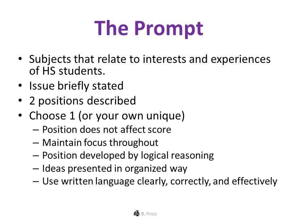 The Prompt Subjects that relate to interests and experiences of HS students.
