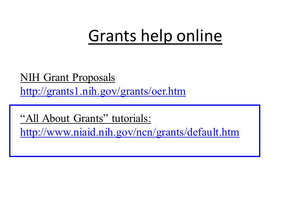 Grant-writing tips Writing tips straight from the NIH website: