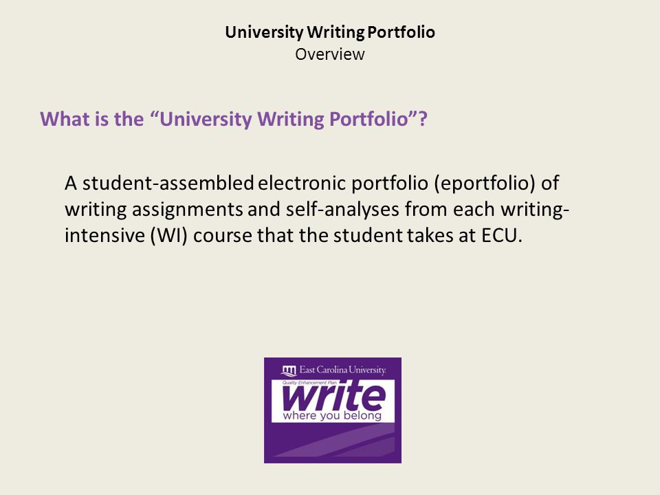 University Writing Portfolio Overview What is the University Writing Portfolio .