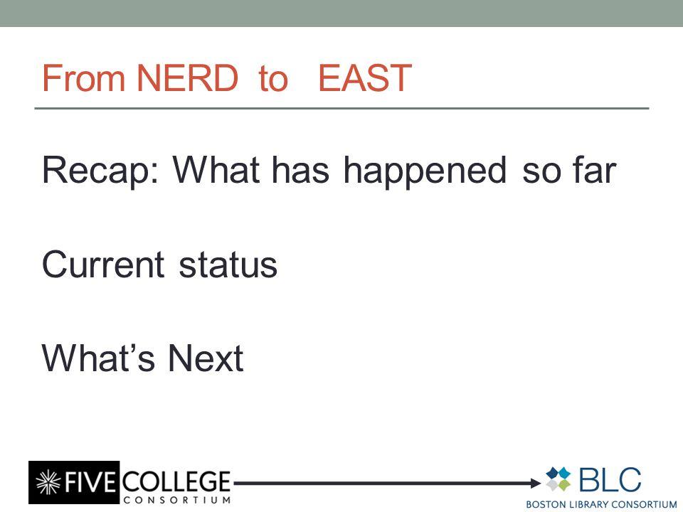 NERD: Briefly 2011 – 2013 NorthEast Regional Depository Five College Sponsored Exploratory Conversations
