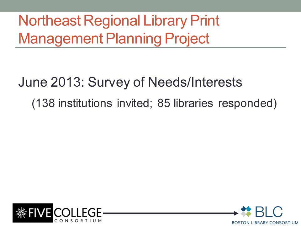 June 2013: Survey of Needs/Interests