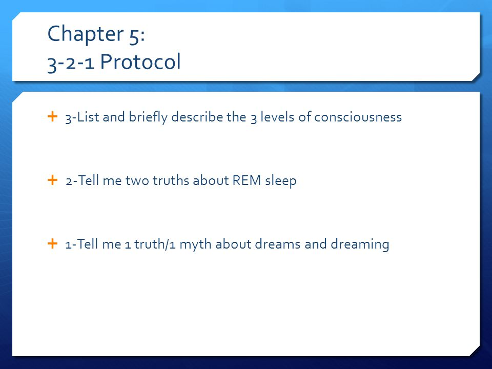 Chapter 6: 3-5-4-2 Protocol  3-List/describe 3 types of learning  5-list/describe briefly the 5 necessary parts for classical conditioning  4-List the 4 possible contingencies (consequences) in operant conditioning  2-List 2 (of 4) problems with using punishment as a learning tool