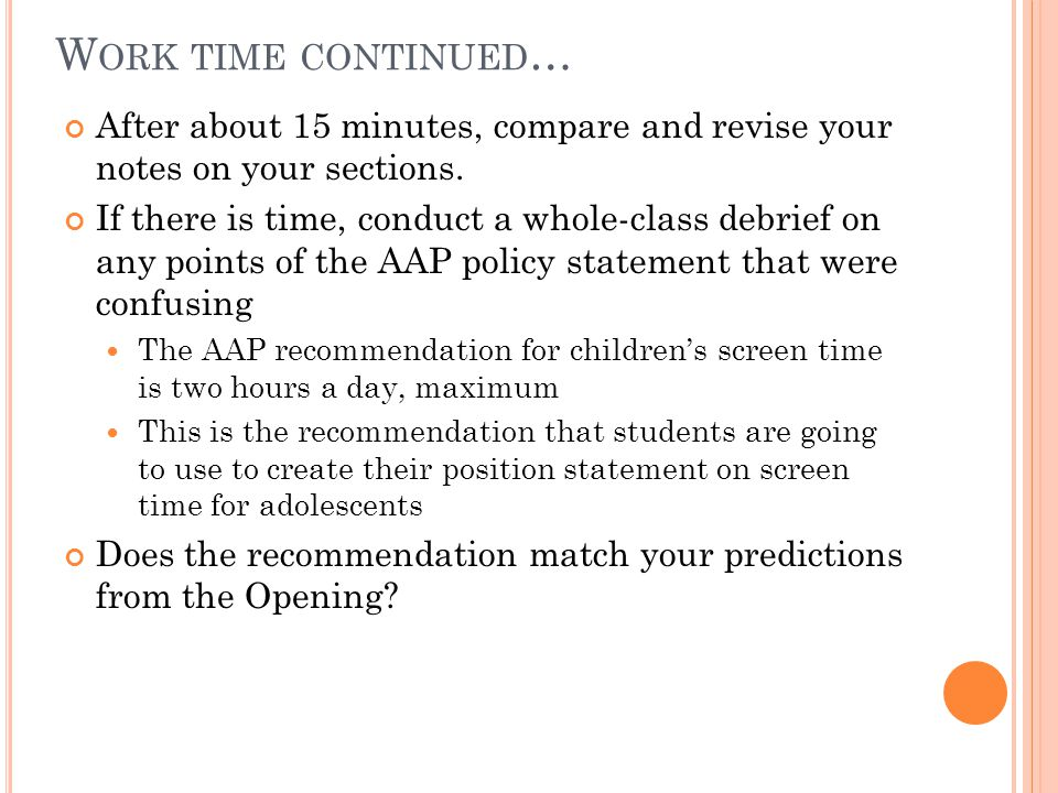 W ORK TIME : R EVIEW AAP R ECOMMENDATION P ROCESS /I NTRODUCE P ROMPT (5 MINUTES ) Distribute the Explanation of the AAP Recommendation Process What is pictured is the actual process by which the American Academy of Pediatrics makes a recommendation.