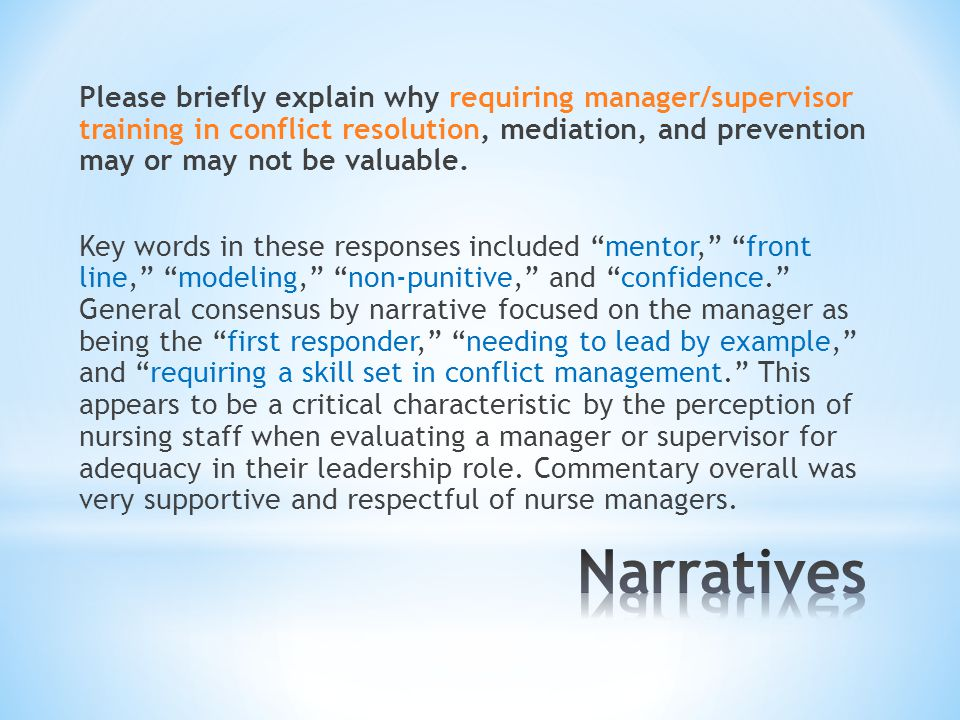 Please briefly explain why requiring manager/supervisor training in conflict resolution, mediation, and prevention may or may not be valuable.