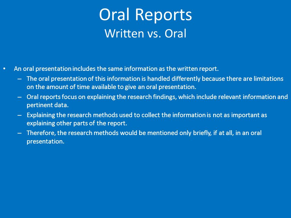 Oral Reports Elements of a Marketing Report that should be Addressed in an Oral Presentation Keep the presentation relatively simple.