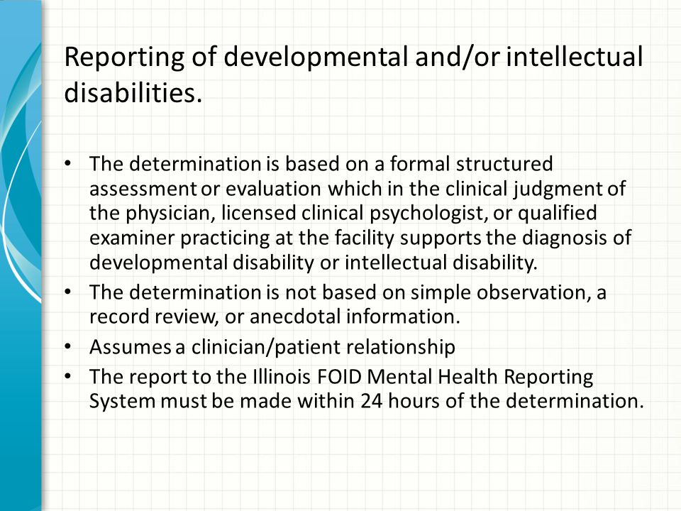 Reporting of developmental and/or intellectual disabilities.