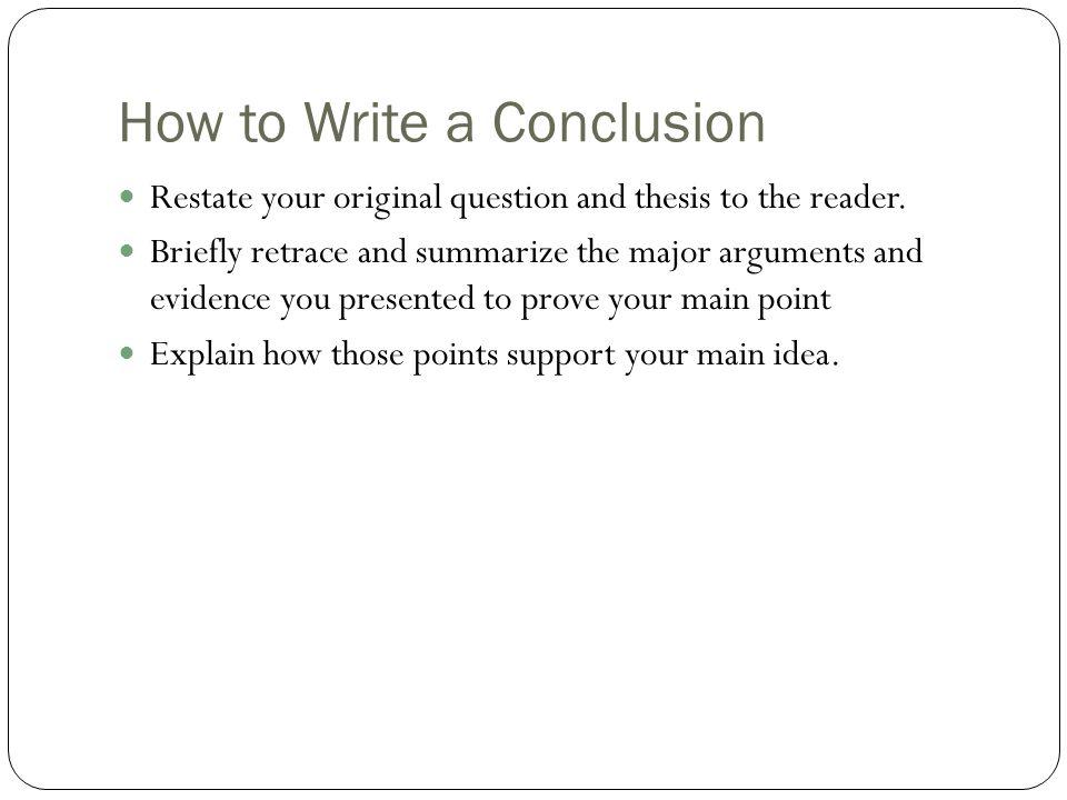 How do you write a conclusion?