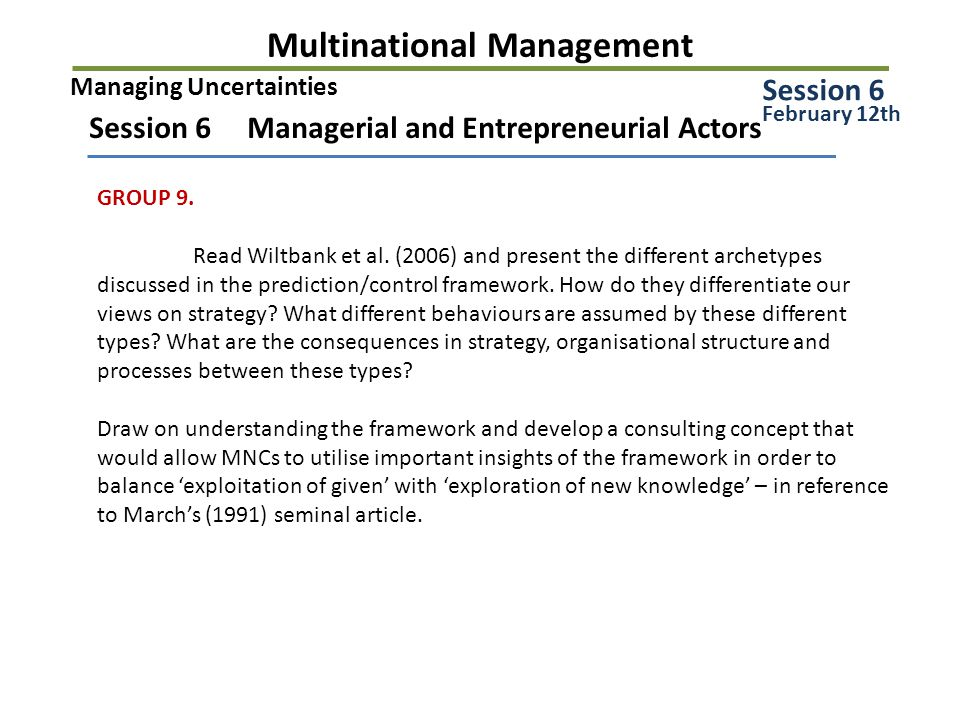 Multinational Management Session 6 Managerial and Entrepreneurial Actors GROUP 9.