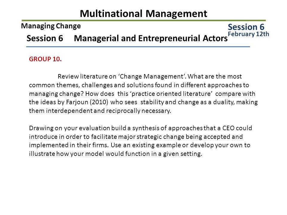 Multinational Management Session 6 Managerial and Entrepreneurial Actors GROUP 10.