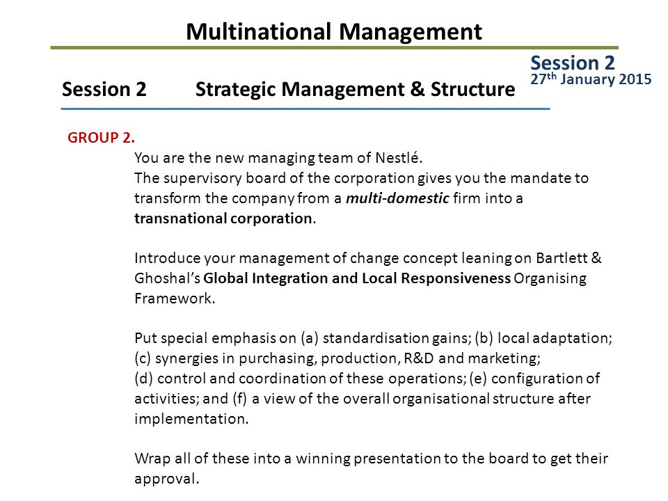 Multinational Management Session 2Strategic Management & Structure GROUP 2.