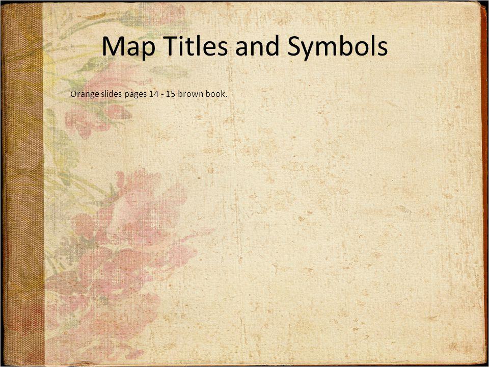 Titles and Symbols Explorer May Symbols:: http://www.geographyalltheway.com/ks3_geography/maps_atlases/i magesetc/uk_1250000_symbols.pdf