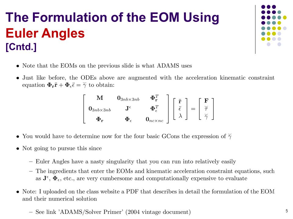 The Formulation of the EOM Using Euler Angles [Cntd.] 5