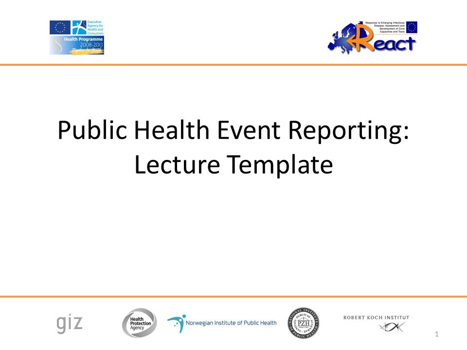 Public Health Event Reporting: Lecture Template 1