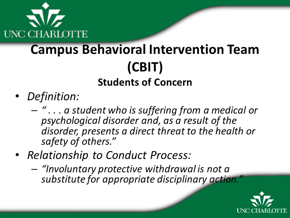Campus Behavioral Intervention Team (CBIT) Students of Concern Definition: – ...
