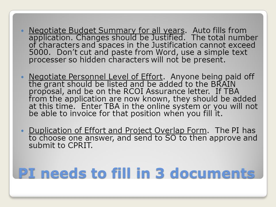 Final Steps SPO ApprovesCPRIT Activates Final CPRIT approved Budget comes back for confirmation as Attachment B SPO will prepare and submit Attachment C2 – Matching Compliance Certification once the final budget has been approved.