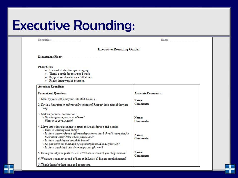 Executive Rounding: