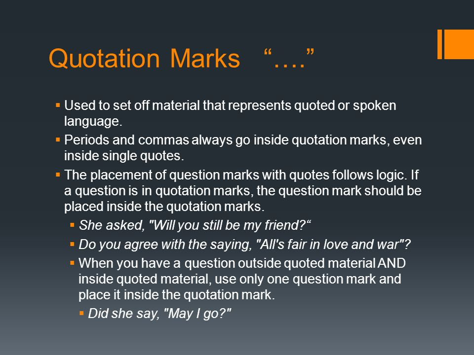  Use single quotation marks for quotes within quotes.